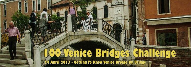 100 Venice Bridges Challenge