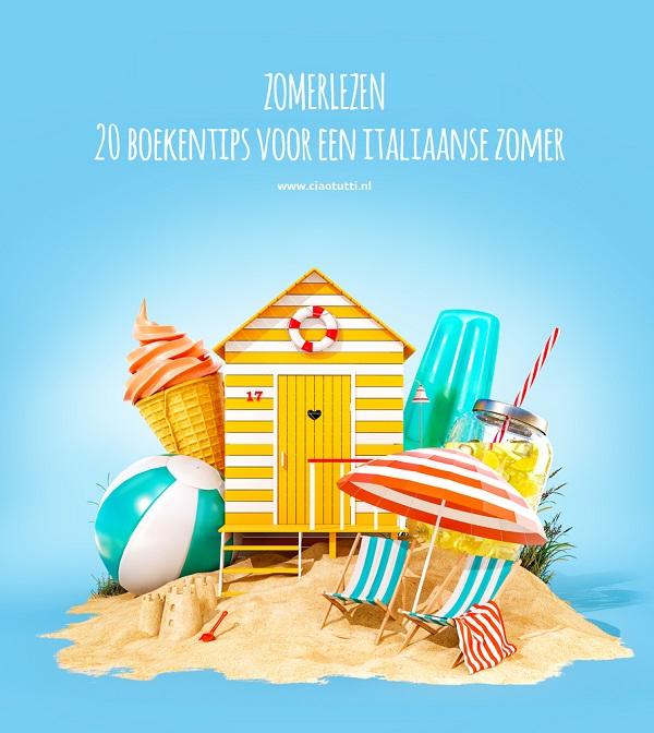 Zomerlezen  u2013 20 boekentips voor een Italiaanse zomer  u2013 Ciao tutti  u2013 ontdekkingsblog door Itali u00eb