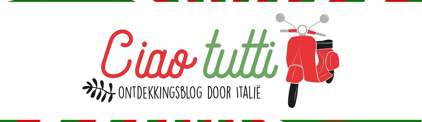 Ciao tutti – ontdekkingsblog door Italië
