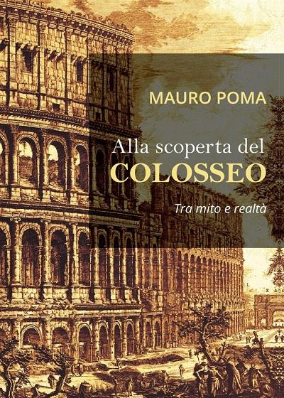 Alla-scoperta-del-Colosseo-Mauro-Poma