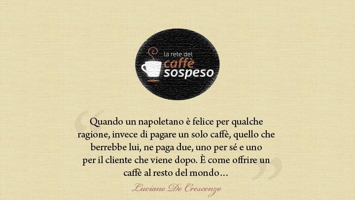 Caffe sospeso - De Crescenzo