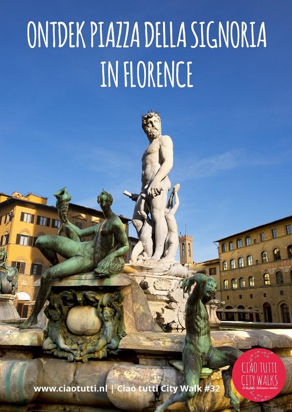 Ciao-tutti-City-Walk-32-Ontdek-Piazza-della-Signoria-Florence