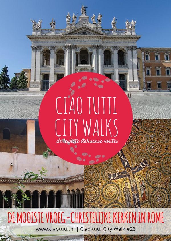 Ciao-tutti-City-Walk-Rome-vroeg-christelijke-kerken
