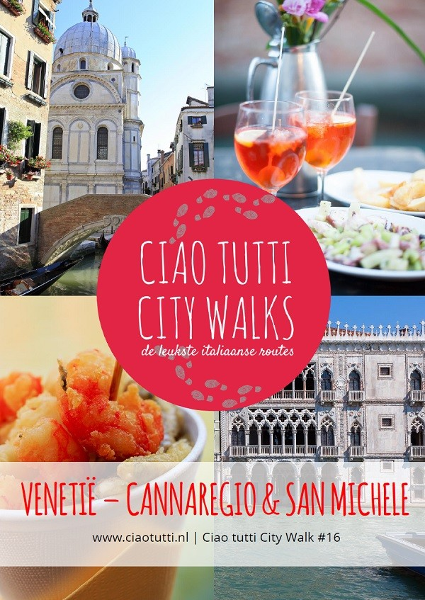 Ciao-tutti-City-Walk-Venetie-Cannaregio-San-Michele