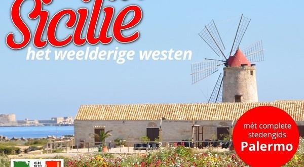 Ciao tutti Special #12 – Sicilië, het weelderige westen (mét complete stedengids Palermo)