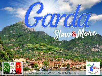 Ciao-tutti-Special-23-Garda-Slow-More