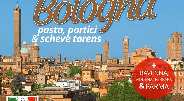 Ciao tutti Special #14 – het mooiste en lekkerste van Bologna, Ravenna, Modena, Ferrara en Parma