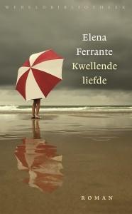 Elena-Ferrante-Kwellende-liefde-Wereldbibliotheek