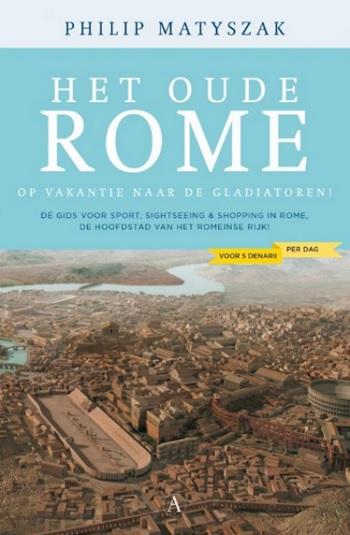 Het-oude-Rome-voor-vijf-denarii-per-dag-Matyszak