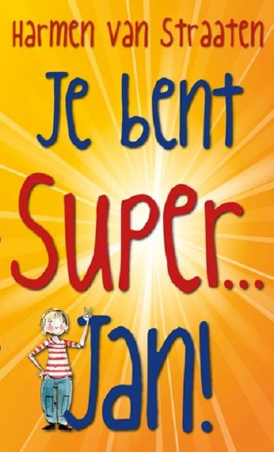 Je-bent-Super-Jan-Harmen-van-Straaten