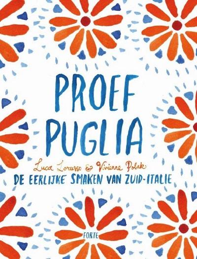 Proef-Puglia-de-eerlijke-keuken-van-Zuid-Italië